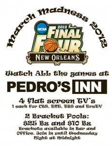 March Madness at Pedro's Hotel